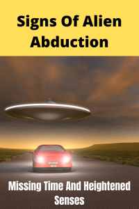 Alien Abduction Signs